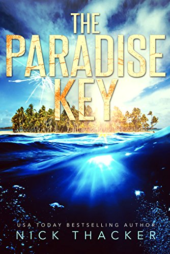 The Paradise Key (Harvey Bennett Thrillers Book 5) by [Thacker, Nick]