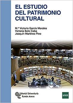 Descarga gratuita El Estudio Del Patrimonio Cultural Epub
