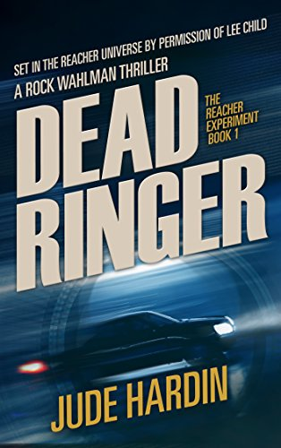 Dead Ringer: The Jack Reacher Experiment Book 1