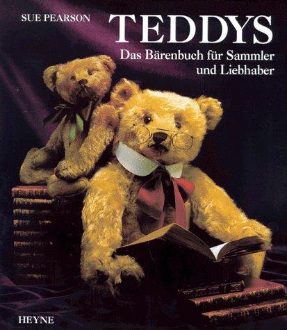 Teddys - Das Bärenbuch für Sammler und Liebhaber