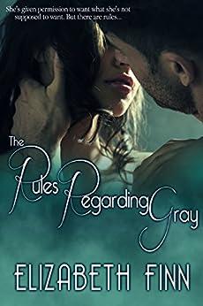 The Rules Regarding Gray by Elizabeth Finn