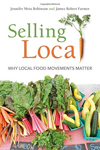 Selling Local  Why Local Food Movements Matter