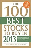 The 100 Best Stocks to Buy in 2013, Peter Sander and Scott Bobo, 1440541833