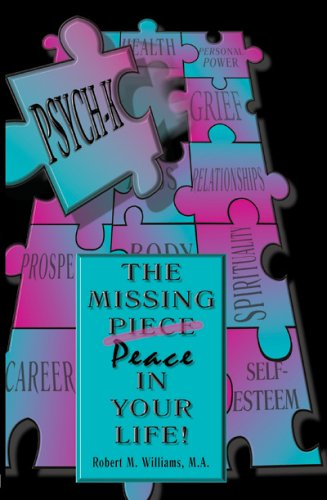 PSYCH-K...The Missing Peace In Your Life! by Myrddin Publications