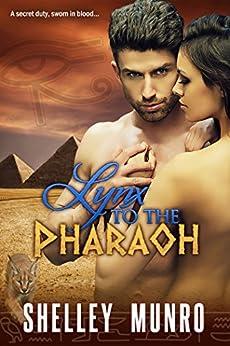 Lynx to the Pharaoh by [Munro, Shelley]