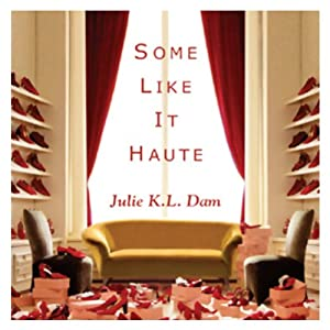 Some Like It Haute Audiobook