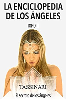 La enciclopedia de los ángeles (El secreto de los ángeles) de [Lorena Tassinari]