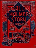 The Allis-Chalmers Story 9780879388287