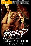 Hooked: A Bad Boy MMA Romance (Secret Baby, Ex-Con)