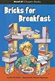 Bricks for Breakfast, Julia Donaldson, 140481275X