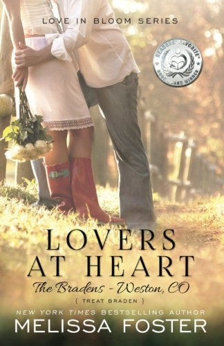 Lovers at Heart (Love in Bloom: The Bradens) (Volume 4)