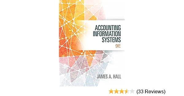 Amazon accounting information systems 9781133934400 james a amazon accounting information systems 9781133934400 james a hall books fandeluxe Choice Image