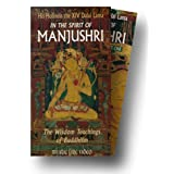 In the Spirit of Manjushri: The Wisdom Teachings of Buddhism