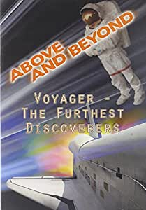 Above & Beyond: Voyager - Furthest Discoverers