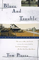 Blues and Trouble: Twelve Stories