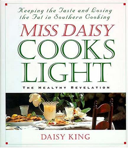 (Miss Daisy Cooks Light: The Healthy Revelation)