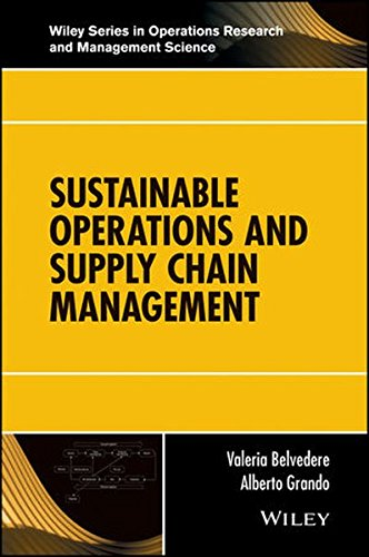 Sustainable Operations and Supply Chain Management (Wiley Series in Operations Research and Management Science)