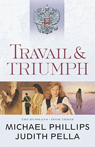 Travail And Triumph The Russians Book 3 Kindle Edition By