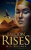 The Falcon Rises (The Desert Queen Book 2)