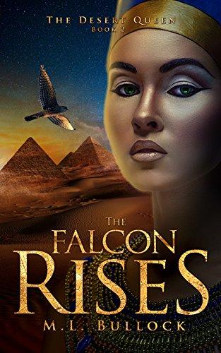 The Falcon Rises (The Desert Queen Book 2) ()