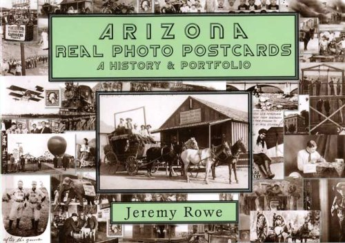 Arizona Real Photo Postcards: A History & Portfolio