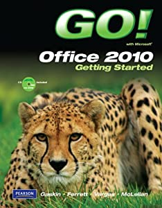 Spiral-bound GO! with Microsoft Office 2010 Getting Started Book