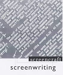 Screenwriting (Screencraft Series)
