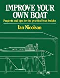 Improve Your Own Boat, Ian Nicolson, 0393333280