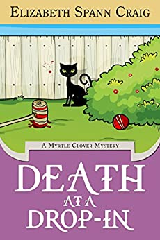 Death at a Drop-In (Myrtle Clover Mysteries Book 5) by [Craig, Elizabeth Spann]