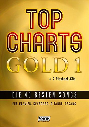 Top Charts Gold. Das Sing- und Spielbuch. Für Klavier, Keyboards, Gitarre oder Gesang, m. 2 Audio-CDs