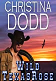 Wild Texas Rose by Christina Dodd front cover