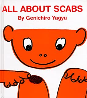All About Scabs My Body Science Series
