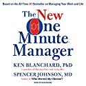 The New One Minute Manager Hörbuch von Ken Blanchard, Spencer Johnson Gesprochen von: Dan Woren