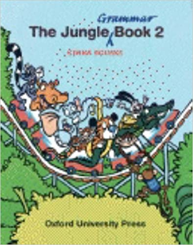 Téléchargements ebook pdf en ligne The Jungle Grammar Books: Bk.2 (Jungle grammer book) in French DJVU 0194314553 by Kenna Bourke