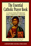 The Essential Catholic Prayer Book, Phyllis Tickle, 076480488X