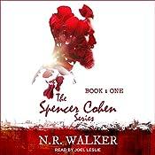 Spencer Cohen Series, Book One | N.R. Walker