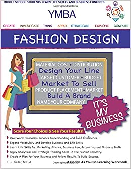Amazon Com Ymba It S My Business Fashion Design A Choose As You Go Learning Adventure 9781534863873 Keller L J Books
