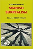 A Companion to Spanish Surrealism, , 1855661047