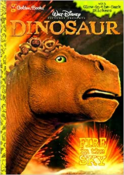 Fire In The Sky Walt Disney Pictures Presents Dinosaur