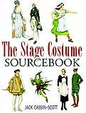 Stage Costume Sourcebook, Jack Cassin-Scott, 0304350680