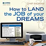 How to Land the Job of Your Dreams | Chip Ingram