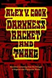 img - for Darkness Racket and Twang - Essential Listening from the Fringes of Popular and Unpopular Music by Cook, Alex V. (2006) Paperback book / textbook / text book