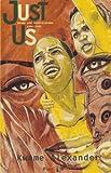 Just Us, Kwame Alexander, 1888018003