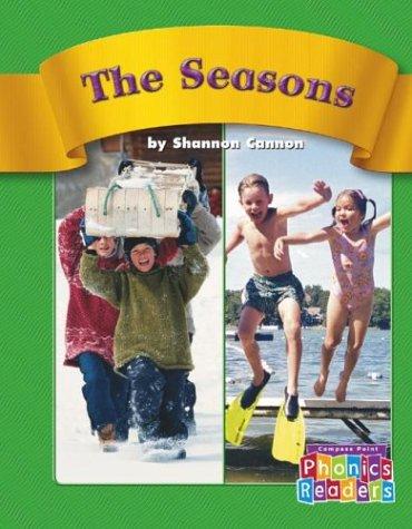 The Seasons (Compass Point Phonics Readers-Level C)
