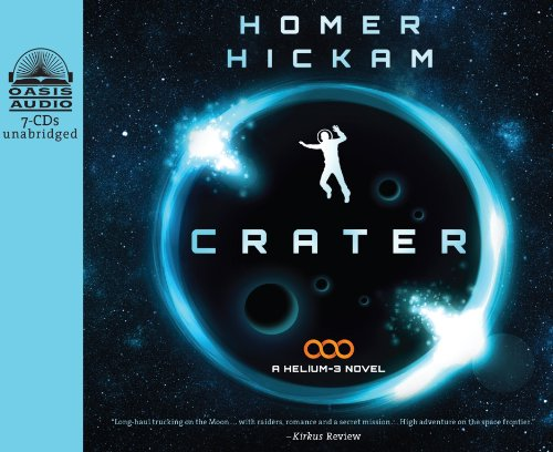 Crater (Library Edition) (A Helium-3 Novel) by Oasis Audio