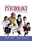 Psychology : From Science to Practice Value Package, Baron and Baron, Robert A., 0205557600