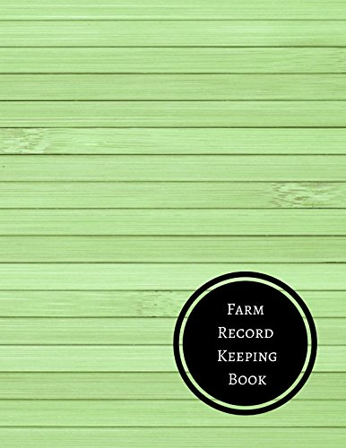 Farm Record Keeping Book: Farm R...