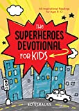 Best Books For Boys 9 12s - The Superheroes Devotional for Kids: 60 Inspirational Readings Review