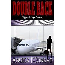 Double Back, Regaining Sara