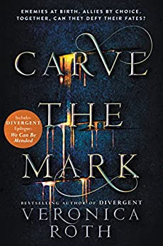 Carve the Mark by [Roth, Veronica]